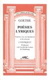 Johann Wolfgang von Goethe - Poésies lyriques.