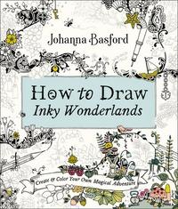 Téléchargement du livre Google au format pdf How to draw inky wonderlands
