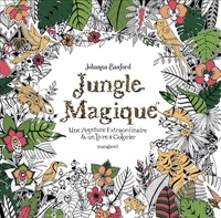 Johanna Basford - Jungle Magique - Une aventure extraordinaire & un livre à colorier.