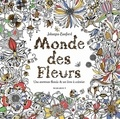 Johanna Basford - Le monde des fleurs - Une aventure florale & un livre à colorier.