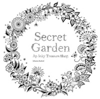 Johanna Basford - Secret Garden: An Inky Treasure Hunt and Coloring Book.