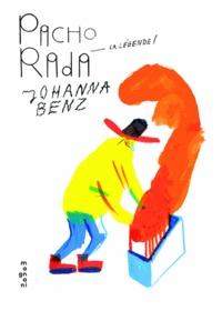 Johanna Benz - Pacho Rada, la légende !.