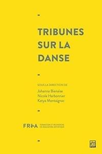 Johanna Bienaise - Tribunes sur la danse.