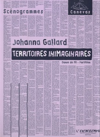 Johanna Gallard - Territoires inimaginaires - Danse de fil, partition.