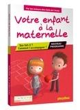 Johanna Jacobi et Agnès Quattrone - Votre enfant à la maternelle - Que fait-il ? Comment l'accompagner ?.