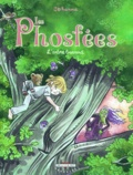Johanna - Les Phosfées Tome 3 : L'arbre bavard.