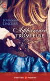 Johanna Lindsey - Apparence trompeuse.