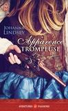 Johanna Lindsey - Apparence trompeuse.