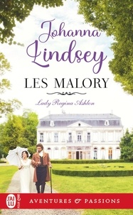 Johanna Lindsey - Les Malory Tome 1 : Lady Regina Ashton.