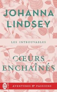 Johanna Lindsey - Les vikings Tome 3 : Coeurs enchaînés.