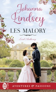 Johanna Lindsey - Les Malory  : Lord Anthony - 2.