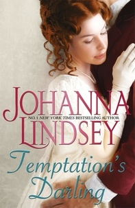 Johanna Lindsey - Temptation's Darling - A debutante with a secret. A rogue determined to win her heart. Regency romance at its best from the legendary bestseller..