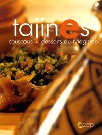Johanna Lucchini et Sandra Lucchini - Tajines - Couscous et desserts du Maghreb.