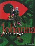 Johanna - Nos âmes sauvages.