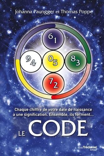 Le Code : Chaque chiffre de votre date de naissance a une signification. Ensemble, ils forment...