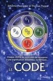 Johanna Paungger et Thomas Poppe - Le Code - Chaque chiffre de votre date de naissance a une signification. Ensemble, ils forment le Code.