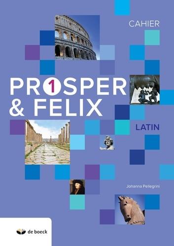 Johanna Pellegrini - Prosper & Felix 1 - Cahier latin.