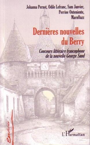 Johanna Pernot - Dernières nouvelles du Berry.