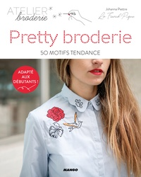 Johanna Piettre - Pretty broderie - 50 motifs tendance.
