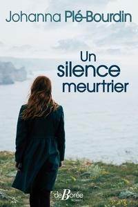 Ebook téléchargement gratuit au format mobi Un silence meurtrier en francais
