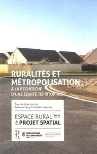 Espace rural & projet spatial - Volume 6, Ruralités et métropolisation : à la recherche dune équité territoriale.pdf