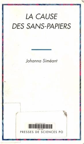 Johanna Siméant - La cause des sans-papiers.