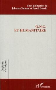 Johanna Siméant et Pascal Dauvin - ONG et humanitaire.