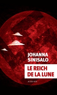 Johanna Sinisalo - Le Reich de la Lune.