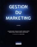 Johanne Brunet et François Colbert - Gestion du marketing.
