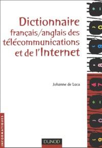 Johanne De Luca - Dictionnaire français-anglais des télécommunications et de l'Internet.