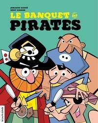 Johanne Gagné et Rémy Simard - Pirates  : Le banquet des pirates.