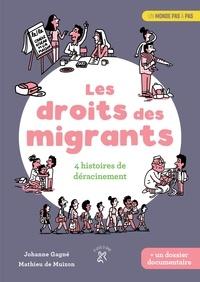 Johanne Gagné et Mathieu de Muizon - Les droits des migrants - 4 histoires de déracinement.