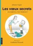 Johanne Gagné et Guillaume Perreault - Les parents, c'est énervant !.
