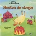 Johanne Gagné et  Fanny - Les rêves de Rodolphe  : Mouton de cirque.