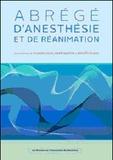 Johanne Guay et René Martin - Abrégé d'anesthésie et de réanimation.