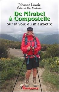 Johanne Lavoie - De Mirabel à Compostelle - Sur la voie du mieux-être.