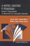 Johanne Lebrun et Johanne Bédard - Le matériel didactique et pédagogique : soutien à l'appropriation ou déterminant de l'intervention éducative.