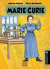 Johanne Ménard et Pierre Berthiaume - Connais-tu? - En couleurs 10 - Marie Curie.