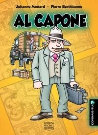 Johanne Ménard et Pierre Berthiaume - Connais-tu? - En couleurs 15 - Al Capone.