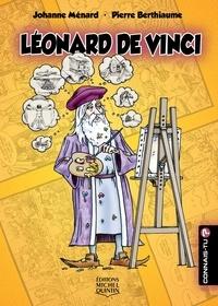 Johanne Ménard et Pierre Berthiaume - Connais-tu? - En couleurs 20 - Leonard de Vinci.