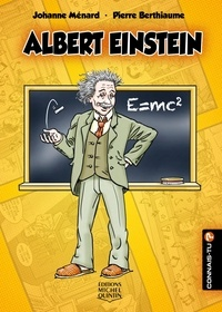 Johanne Ménard et Pierre Berthiaume - Connais-tu? - En couleurs 21 - Albert Einstein.