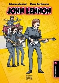 Johanne Ménard et Pierre Berthiaume - Connais-tu? - En couleurs 25 - John Lennon.