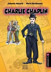 Johanne Ménard et Pierre Berthiaume - Connais-tu? - En couleurs 8 - Charlie Chaplin.