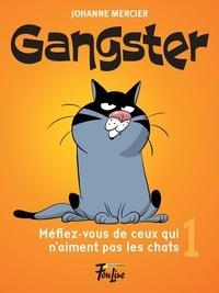 Johanne Mercier et Denis Goulet - Méfiez-vous de ceux qui n'aiment pas les chats.
