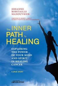 Johanne Robitaille Manouvrier - The Inner Path to Healing.