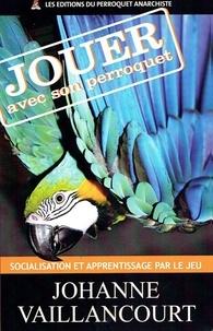 Johanne Vaillancourt - Socialisation et apprentissage par le jeu.