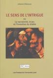 Johanne Villeneuve - Le sens de l'intrigue ou La narrativité, le jeu et l'intervention du diable.