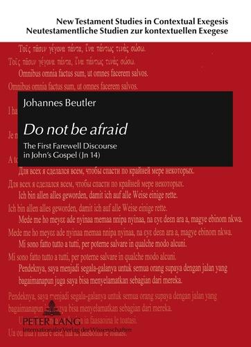 Johannes Beutler - Do not be afraid - The First Farewell Discourse in John's Gospel (Jn 14).