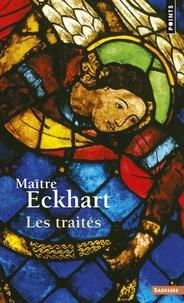 Johannes Eckhart - Les traités.