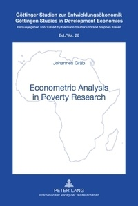 Johannes Gräb - Econometric Analysis in Poverty Research - With Case Studies from Developing Countries.